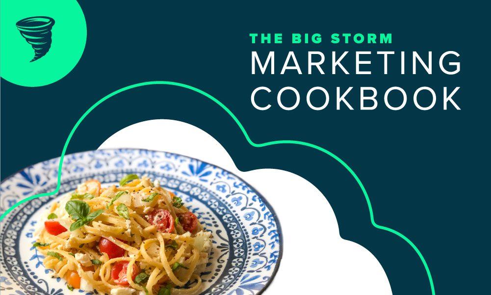 Big Storm Marketing Cookbook