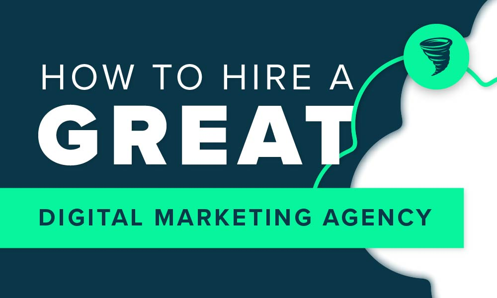 How to Hire a Great Digital Marketing Agency